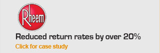 Rheem - Reduced return rates by over 20%